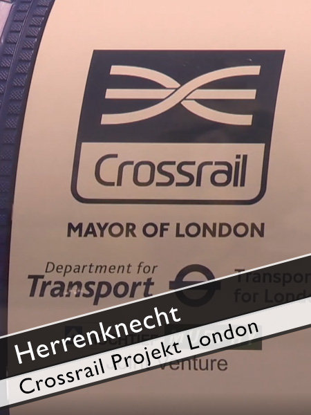 Herrenknecht - Crossrail Projekt London