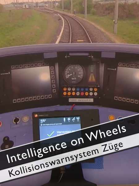 Intelligence on Wheels - Kollisionswarnsystem für Züge