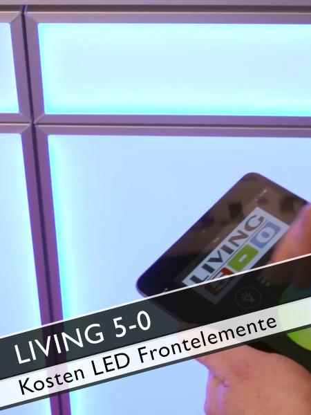 Living 5-0 Kosten LED Möbel Frontelemente mit Farbwechsel per App