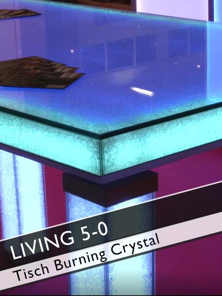 Living 5-0 Tisch Burning Crystal mit Licht- und Farbwechsler
