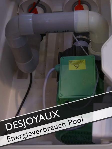 Poolguru Axel Steinbach: Desjoyaux Pool Energieverbrauch