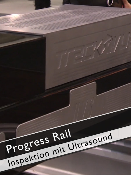 Progress Rail Track Inspection mit Ultrasound