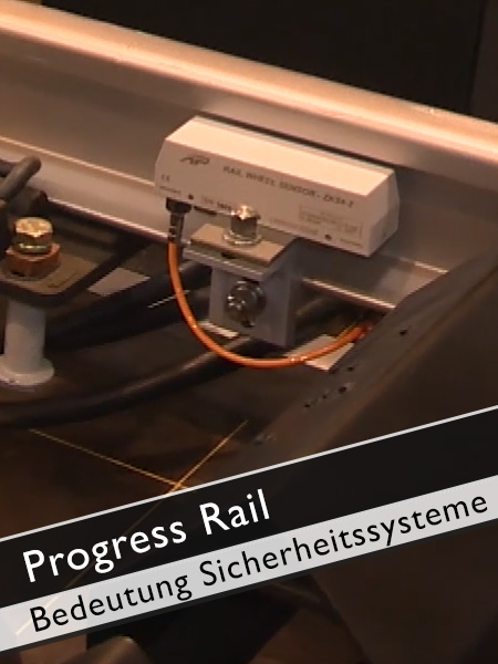 Progress Rail - Warum sind Sicherheitssysteme wichtig?