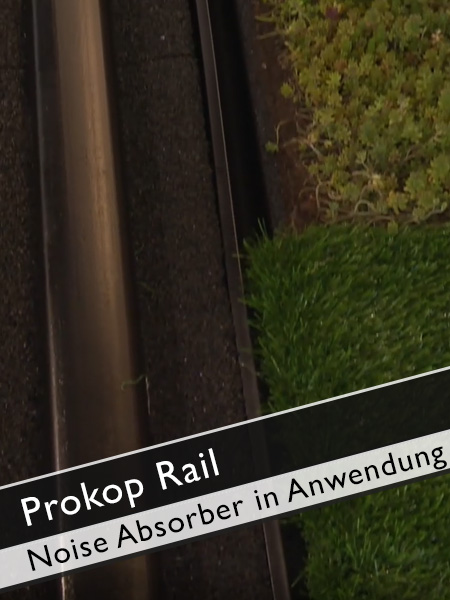 Prokop Rail - Noise absorbing Products already installed