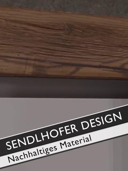 Sendlhofer Design Ökologisch nachhaltiges Material