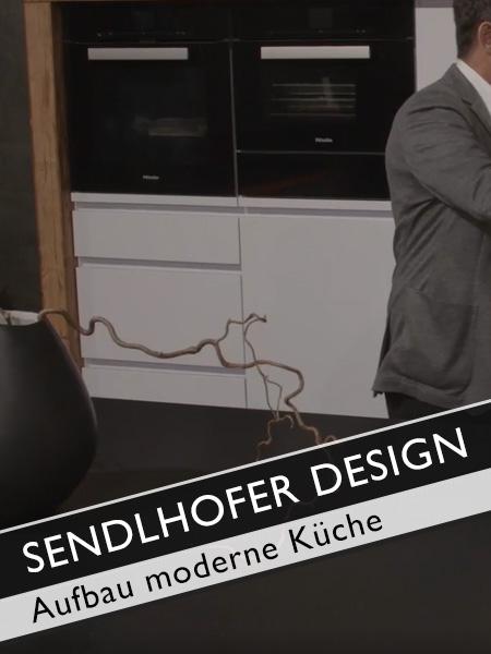 Sendlhofer Design Aufbau moderne Küche