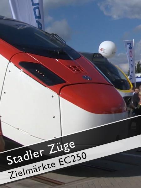 Stadler Züge Hochgeschwindigkeitszug EC250 Zielmärkte