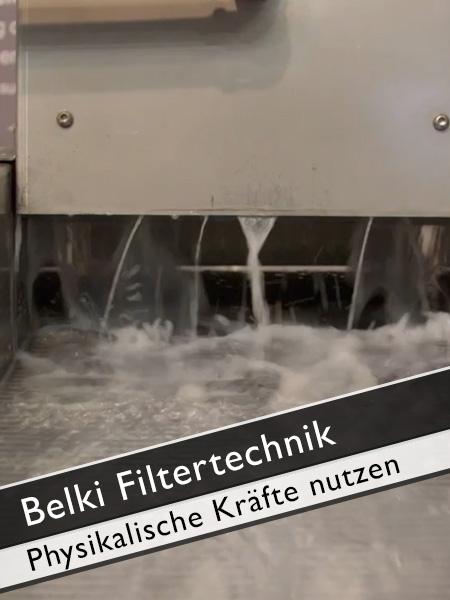 Belki Filtertechnik physikalische Kräfte nutzen
