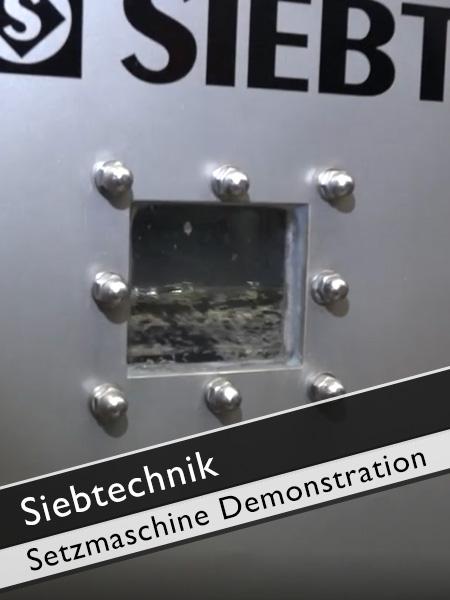 Siebtechnik - Demonstration Funktion einer Setzmaschine