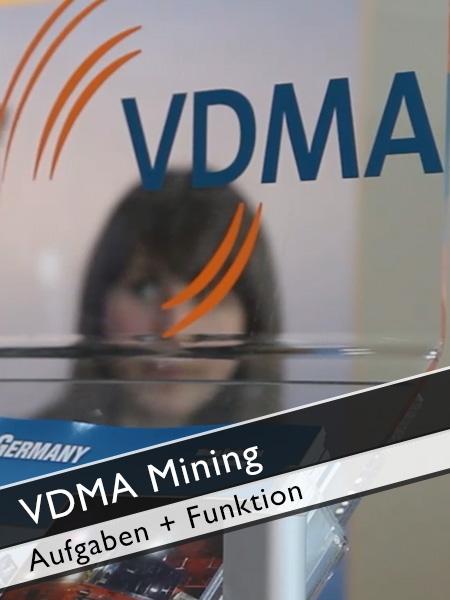 VDMA Mining - Funktion und Aufgaben