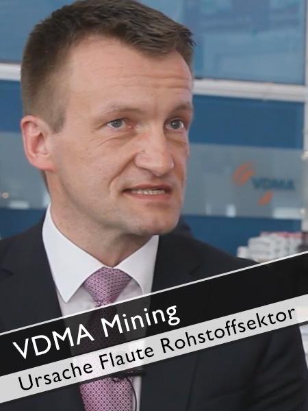 VDMA Mining - Ursache Flaute Maschinenbau im Rohstoffsektor