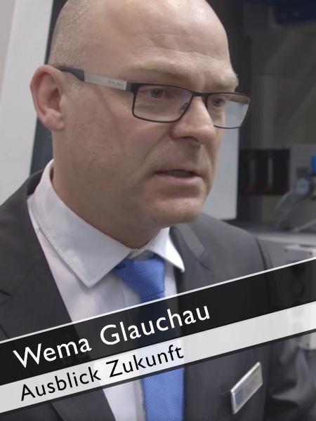 WEMA Glauchau Ausblick in die Zukunft