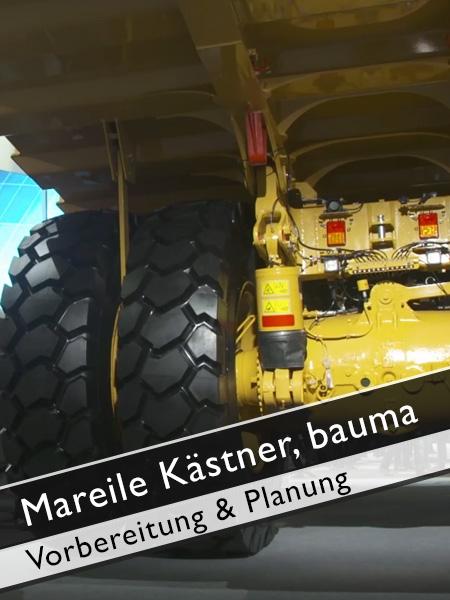 bauma - 3 Jahre Vorbereitung und Planung